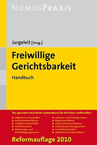 Freiwillige Gerichtsbarkeit: Handbuch