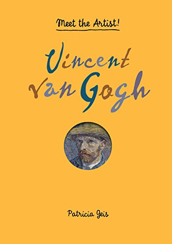 Vincent Van Gogh: Meet the Artist! por Patricia Geis