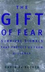 Gift of Fear by Gavin de Becker (1997-08-28)