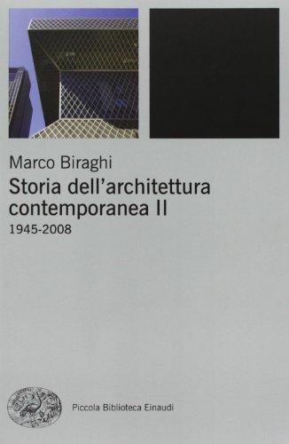 Storia dell'architettura contemporanea. Ediz. illustrata: 2