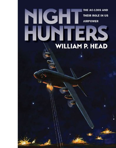 Hunter Bib (Night Hunters: The AC-130s and Their Role in Us Airpower (Texas A&M University Military History Series, Band 145))
