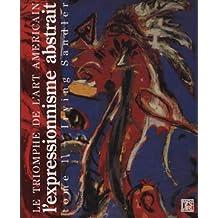 Le triomphe de l'art americain tome 1 : l'expressionnisme abstrait                            050597
