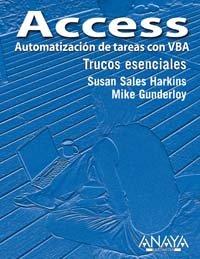 Access. Automatización de tareas con VBA (Trucos Esenciales)