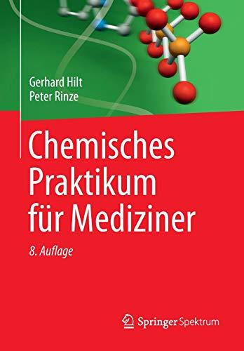Chemisches Praktikum für Mediziner (Studienbücher Chemie)