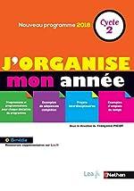 J'organise mon année - Cycle 2 - Nouvelle édition de Julien Garbarg