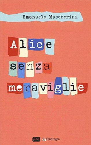 Alice senza meraviglie
