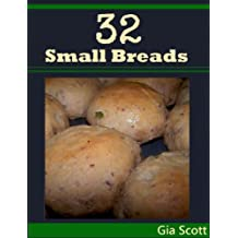 32 Small Breads (English Edition)