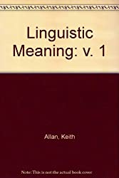 Linguistic Meaning: v. 1