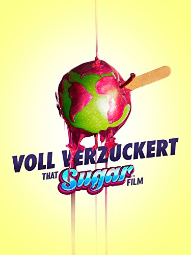 Voll verzuckert - That Sugar Film Cover