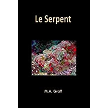 Le Serpent (Ombres & Mystères t. 10) (French Edition)