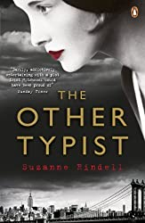 The Other Typist by Rindell, Suzanne (2014) Paperback