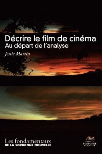 Decrire le Film de Cinema. au Depart de ...