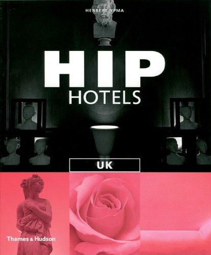 Hip Hotels: UK
