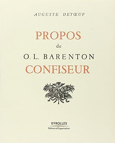 Barenton Confiseur - Propos de O. L. Barenton,