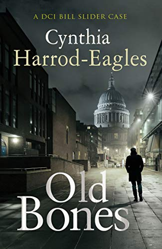 Old Bones (Bill Slider Mysteries Book 19) by [Harrod-Eagles, Cynthia]