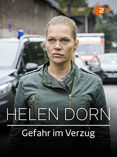 Helen Dorn - Gefahr im Verzug