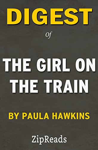 digest-of-the-girl-on-the-train-a-novel-by-paula-hawkins-includes-review-english-edition