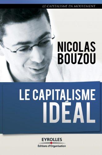 Le capitalisme idéal (Le capitalisme en mouvement)
