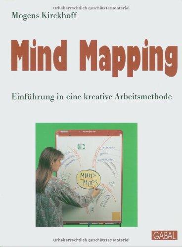 Mind Mapping - Einführung in eine kreative Arbeitsmethode