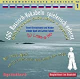 600 Russisch-Vokabeln spielerisch erlernt - Grundwortschatz Teil 1: Damit wir