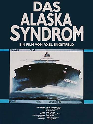 Das Alaska Syndrom