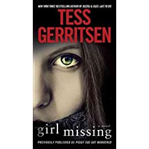 [(Girl Missing)] [By (author) Tess Gerritsen] published on (April, 2014)