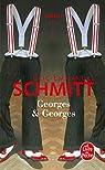Georges et Georges par Schmitt