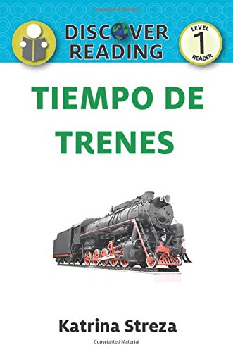 Tiempo de Trenes (Train Time) (Xist Kids Spanish Books)