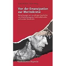 Von der Emanzipation zur Meritokratie