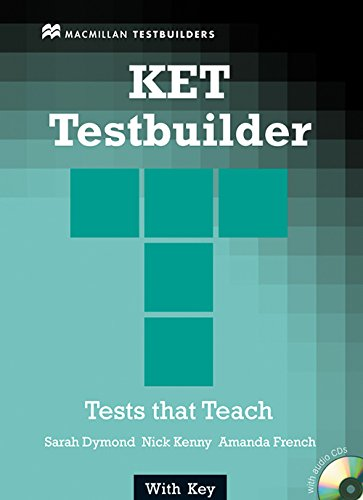 KET TESTBUILDER +Key Pk: Student's Book with Key