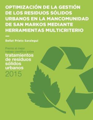 Optimización de la gestión de los residuos sólidos urbanos en la Mancomunidad de San Markos mediante herramientas multicriterio