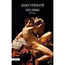 Del desig: Tres diaris (Catalan Edition)