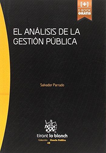 El análisis de la gestión pública (Serie Ciencia Política) por Salvador Parrado