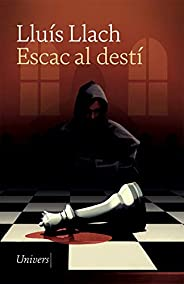 Escac al destí (Univers digital) (Catalan Edition)