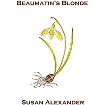 Beaumatin's Blonde (The Snowdrop Mysteries Book 6) (English Edition)
