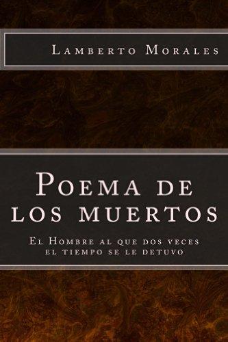 Poema de los muertos (Spanish Edition)
