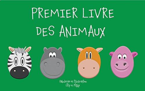 Livres Pour Bebe Premier Livre Des Animaux Education Des