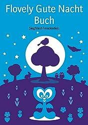 Flovely Gute Nacht Buch: Einschlafhilfe für Kleinkinder (German Edition)