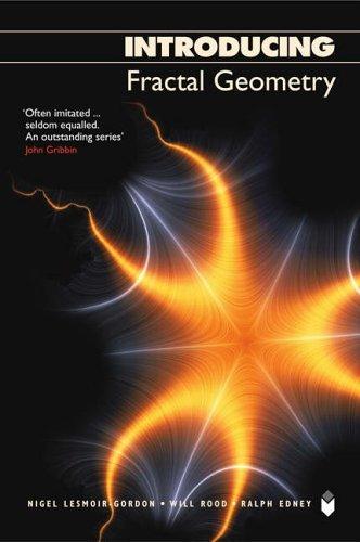 Introducing Fractal Geometry by Nigel Lesmior-Gordon (2006-02-02)