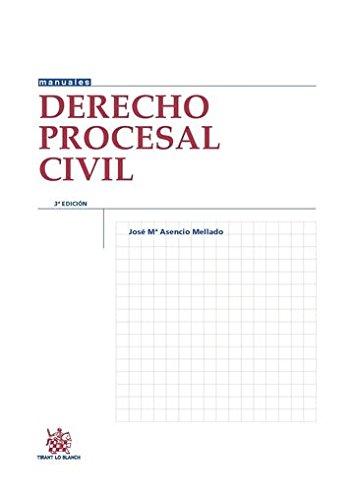 Derecho procesal civil por José María Asencio Mellado