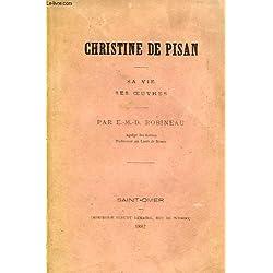 CHRISTINE DE PISAN, SA VIE, SES OEUVRES