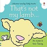 [(That's Not My Lamb...)] [Author: Fiona Watt, Rachel Wells] published on (February, 2013)