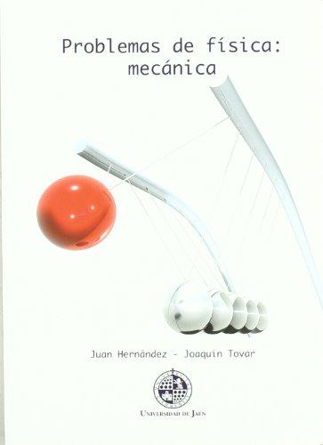 Portada del libro Problemas de física: mecánica (Colección Techné)