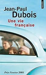 Une vie française - Prix Femina 2004