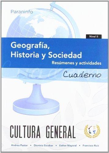 Cuaderno de trabajo. Geografía, Historia y Sociedad. Nivel 2 (Cultura General)