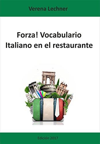 Forza! Vocabulario: Italiano en el restaurante (Spanish Edition)