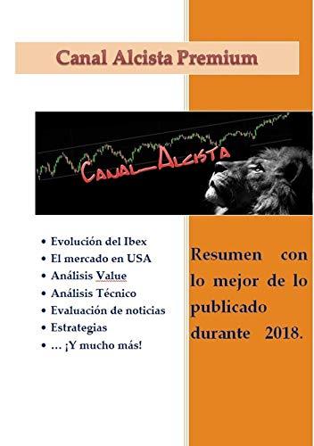 Canal Alcista Premium 2018: Selección de los mejores artículos publicados durante 2018 por Canal Alcista