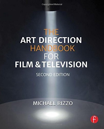 The Art Direction Handbook for Film & Television by Michael Rizzo (27-Aug-2014) Paperback