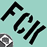 FCK Sticker - fuck anti hater Aufkleber stickerbombed - DUB (außenklebend, weiß)