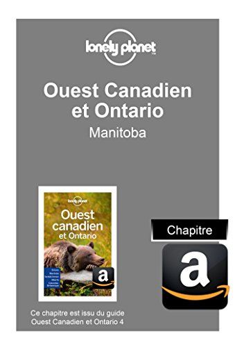 Descargar Libro Ouest Canadien et Ontario 4 - Manitoba de LONELY PLANET